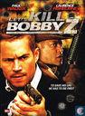 Let's Kill Bobby Z