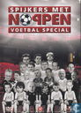 Spijkers met noppen - Voetbal special