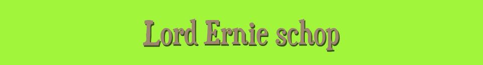 Lord Ernie shop