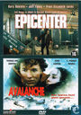 Epicenter + Avalanche