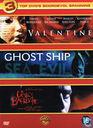 Valentine + Ghost Ship + The Devil's Backbone