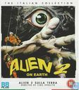 Alien 2 on Earth / Sulla terra