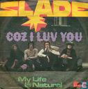 Platen en CD's - Slade - Coz I love you