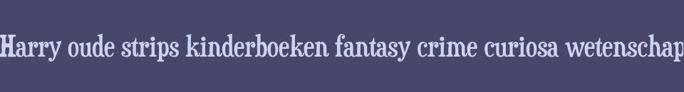 Harry strips kinderboeken fantasy crime curiosa wetenschap