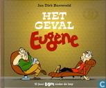 Het geval Eugène - 10 Jaar Eugène onder de loep