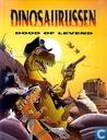 Dinosaurussen - Dood of levend