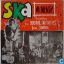 Ska authentic Presenting the Original Ska-talites From Jamaica