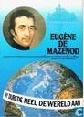Eugéne de Mazenod - Hij durfde heel de wereld aan