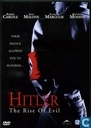 Hitler - The Rise of Evil