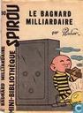 Le bagnard milliardaire