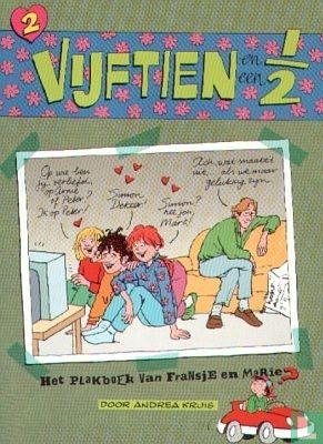 Vijftien en een 1/2 - Het plakboek van Fransje en Marie - Vijftien en een 1/2 2
