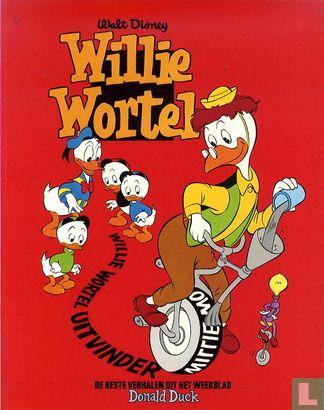 Willie Wortel - Willie Wortel uitvinder