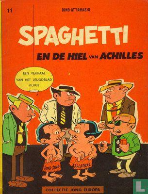 Spaghetti [Attanasio] - Spaghetti en de hiel van Achilles