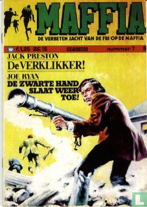 Jack Preston - De verklikker! + De zwarte hand slaat weer toe!