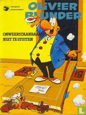 Olivier Blunder - Onweerstaanbaar niet te stuiten