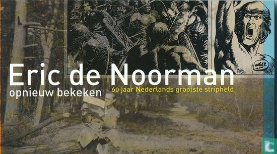 Eric de Noorman - Eric de Noorman opnieuw bekeken