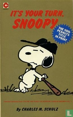 Peanuts (Snoopy) - It's your turn, Snoopy