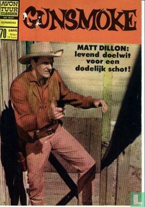 Gunsmoke (Kruitdamp) - Matt Dillon: Levend doelwit voor een dodelijk schot!