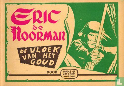 Eric de Noorman - De vloek van het goud