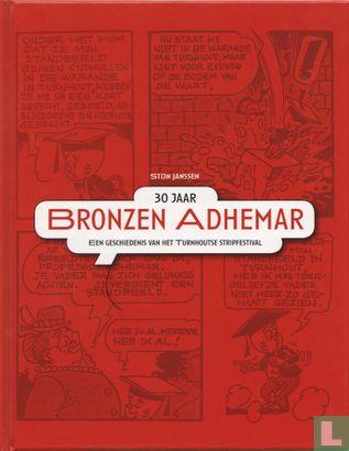30 jaar Bronzen Adhemar - Een geschiedenis van het Turnhoutse stripfestival - Afbeelding 1