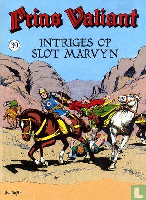 Prins Valiant (Prins IJzerhart, Prins Koenhart) - Intriges op slot Marvyn