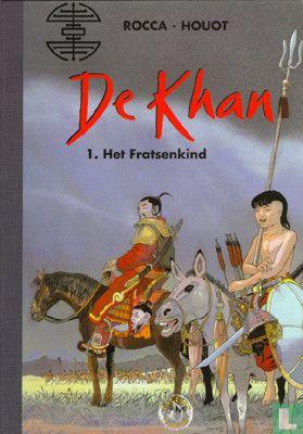 Khan, De - Het Fratsenkind