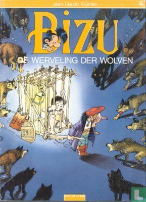 Bizu - De werveling der wolven