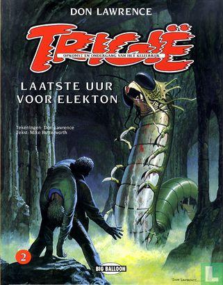 Empire de Trigan, L' - Laatste uur voor Elekton