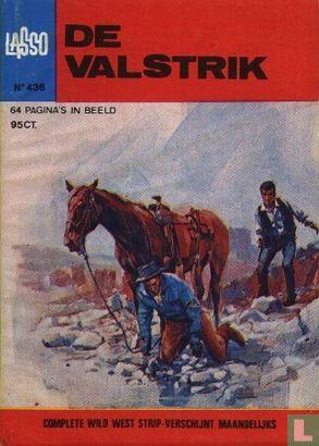 Lasso - De valstrik