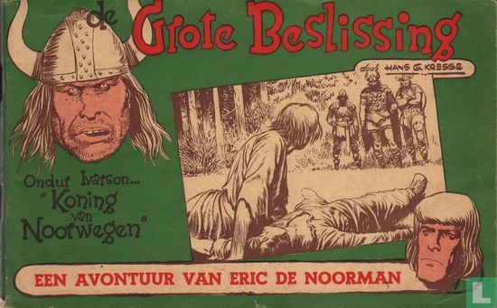 Eric de Noorman - De grote beslissing