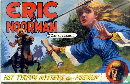 Eric de Noorman - Het Tyrfing mysterie + Heidrun