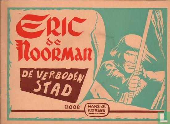 Eric de Noorman - De verboden stad