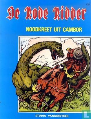 Chevalier Rouge, Le [Vandersteen] - Noodkreet uit Cambor