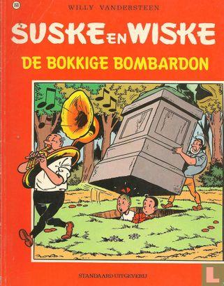 Willy and Wanda (Spike and Suzy, Bob & Bobette, Luke a...) - De bokkige bombardon