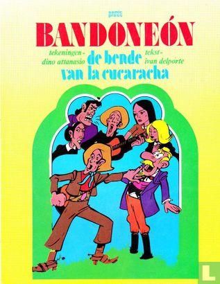 Bandoneón - De bende van La Cucaracha