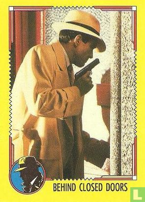 Dick Tracy - Behind Closed Doors