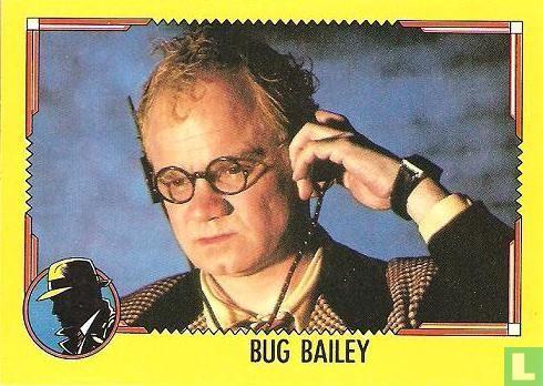Dick Tracy - Bug Bailey