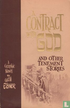 Contract with God, A - A contract with God and Other Tenement Stories