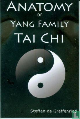 Graffenried, Steffan de - Anatomy of Yang Family Tai Chi