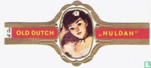 Old Dutch - Huldah 22