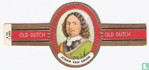 Old Dutch - Johan van Galen