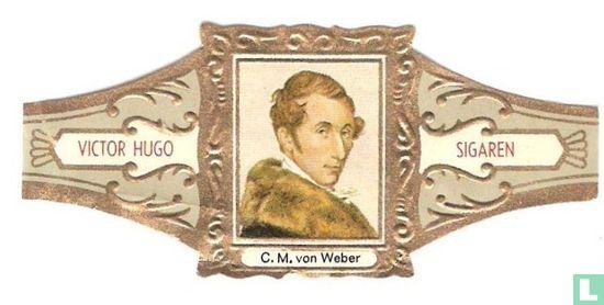 Victor Hugo - C.M. von Weber