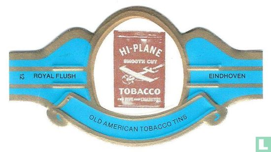 Royal Flush - Old American Tobacco Tins 12