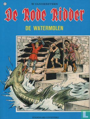 Chevalier Rouge, Le [Vandersteen] - De watermolen