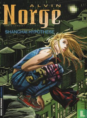 Alvin Norge - Shanghai hypothese