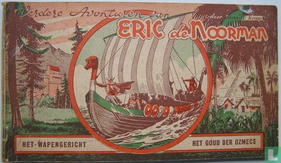 Eric de Noorman - Het wapengericht + Het goud der Ozmecs