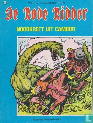 Rode Ridder, De [Vandersteen] - Noodkreet uit Cambor