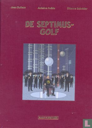 Blake en Mortimer - De Septimus-golf