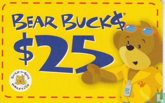 BEAR BUCK$  25$