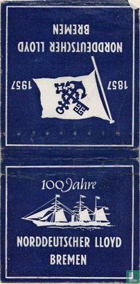 100 Jahre Norddeutscher Lloyd Bremen